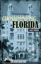 Ghosthunting Florida (America's Haunted Road Trip), Lapham, Dave, New Books