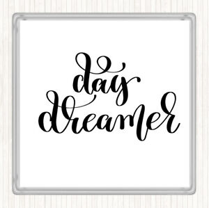 White Black Day Dreamer Quote Drinks Mat Coaster Ebay