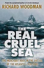 1 of 1 - THE REAL CRUEL SEA BY RICHARD WOODMAN...FREE POSTAGE