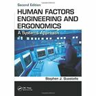 Human Factors Engineering and Ergonomics: A Systems Approach by Stephen J. Guastello (Paperback, 2013)