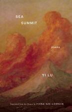 Sea Summit : Poems by Yi Lu (2016, Paperback)