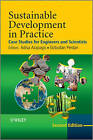 Sustainable Development in Practice: Case Studies for Engineers and Scientists by John Wiley and Sons Ltd (Paperback, 2011)