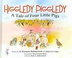 Higgledy Piggledy a Tale of Four Little Pigs 9780988747401 Rabinovitch