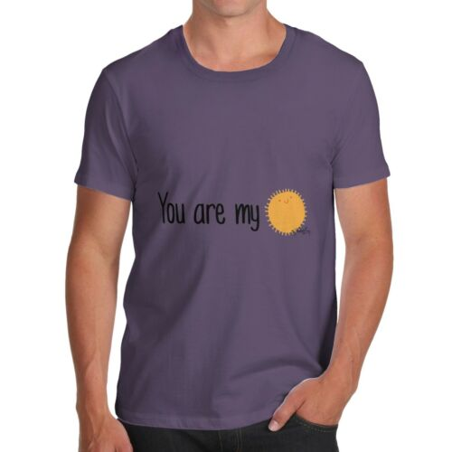 Twisted Envy You Are My Sunshine Men/'s Funny T-Shirt