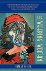 THE Weeping Woman by ARTURO GUDI O (Paperback, 2010)