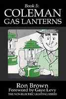 Coleman Gas Lanterns Book5 In Non-electric Lighting Seriessafetypreppingnew