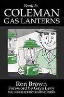 Coleman Gas Lanterns Book5 In Non-electric Lighting Seriessafetypreppingnew