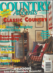 Details about COUNTRY ACCENTS (May/June 1995) Down Home Decorating Western  Style ~F774