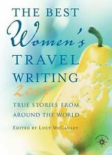 The Best Women's Travel Writing 2007: True Stories from Around the World  Paper