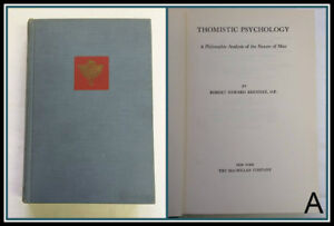 Thomistic-Psychology-Philosophic-Analysis-Nature-of-Man-by-Robert-Brennan-1957