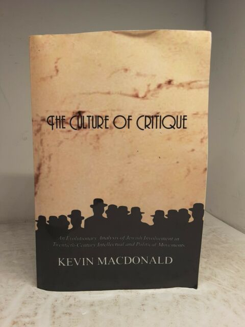 The Culture of Critique: An Evolutionary Analysis... (Paperback)