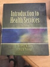 Introdcution to health services 7th Edition - Stephen J. Williams, Paul Torrens