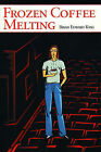 Frozen Coffee Melting by Brian Edward King (Paperback / softback, 2000)