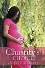 Chastity's Choice by Vivienne Loranger (Paperback / softback, 2015)