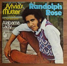 "Single 7"" Vinyl Randolph Rose - Sylvia´s Mutter - Alabama LAdy"