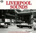Liverpool Sounds (Classics From The Singing City) von Various Artists (2015)