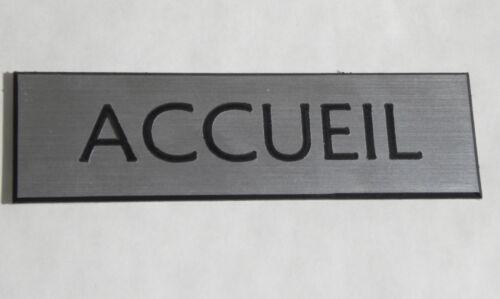 """plaque gravée /""""ACCUEIL/"""" SIGNALETIQUE  épaisseur 1,6 mm Format 50x150 mm"""