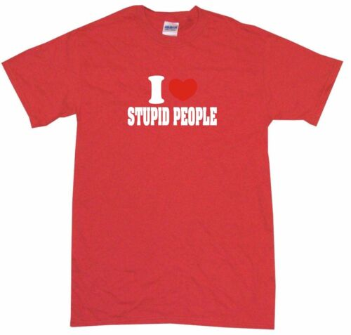 I Heart Love Stupid People Mens Tee Shirt Pick Size /& Color Small 6XL