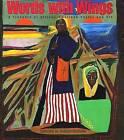 Words with Wings: A Treasury of African-American Poetry and Art by Belinda Rochelle (Hardback, 2000)