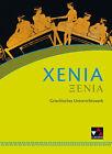 Xenia Schülerband von Jörg Andreas Epping, Ulrich Hamm, Werner Dresken, Susanne Aretz und Otmar Kampert (2012, Gebundene Ausgabe)