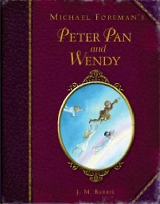(Good)-Michael Foreman's Peter Pan and Wendy (Illustrated Classics) (Childrens C