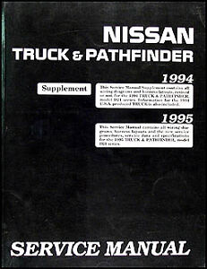1995 nissan truck and pathfinder shop manual supplement pickup rh ebay ie 1995 nissan pickup repair manual download 1995 nissan pickup owners manual