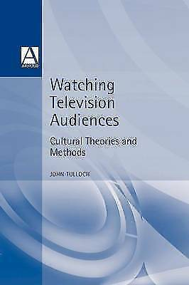 1 of 1 - Watching Television Audiences: Cultural Theories and Methods, Tulloch, John, Use