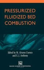 Pressurized Fluidized Bed Combustion by E. J. Anthony, W. F. Podoloski and M....