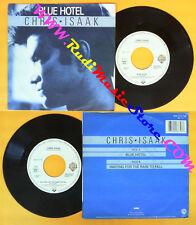 LP 45 7'' CHRIS ISAAK Blue hotel Waitinh for the rain to fall 1987 no cd mc dvd