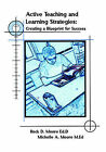 Active Teaching and Learning Strategies: Creating a Blueprint for Success by Michelle A. Moore, Rock Moore (Paperback, 2004)