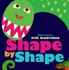 Shape by Shape by Suse MacDonald (Other book format, 2009)