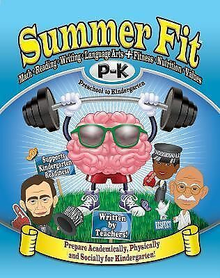 Summer Fit Preschool to Kindergarten: Math, Reading, Writing, Language Arts + F