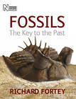 Fossils: The Key to the Past by Richard A. Fortey (Hardback, 2009)