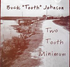 Buck Tooth Johnsen - American Blues -  Audio CD - Two Tooth Minimum