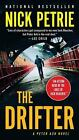 A Peter Ash Novel: The Drifter 1 by Nick Petrie (2017, Paperback)