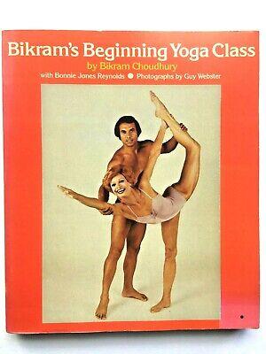 bikram's beginning yoga class bikram choudhury 1978