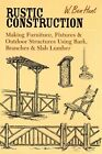 Rustic Construction 9780914875475 by W. Ben Hunt Paperback