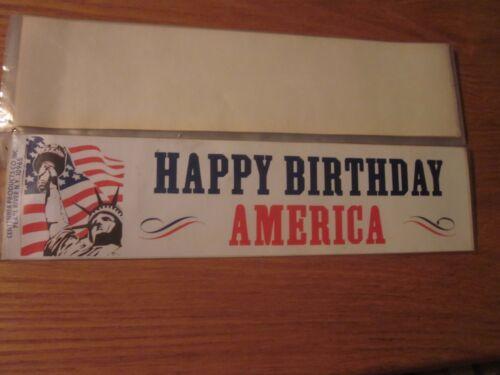 1976 Happy Birthday Ameica Bumper Sticker Statue of Liberty unused condition