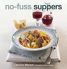 No-fuss Suppers by Caroline Marson (Hardback, 2006)