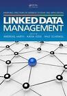 Linked Data Management by Taylor & Francis Inc (Hardback, 2014)