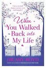 When You Walked Back into My Life by Hilary Boyd (Paperback, 2013)