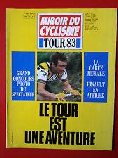 1983 miroir du cyclisme n°336 TOUR DE FRANCE 83 AVEC LA  CARTE DU TOUR HINAULT