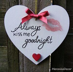 Valentines Handmade Personalised Heart Gift Always Kiss Me Goodnight