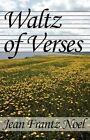 Waltz of Verses 9781451285598 by Jean Noel Paperback