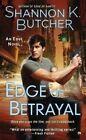 Edge of Betrayal: An Edge Novel by Shannon K Butcher (Paperback / softback, 2014)