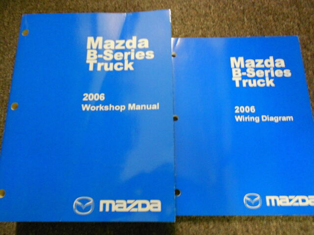 2007 Mazda B Series Truck Service Shop Manual Set Oem Service Manualand The Wiring Diagrams Manual