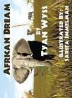 African Dream by Tyan Wyss (Hardback, 2013)