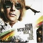 Kevin McDermott - Wise to the Fade (2008)