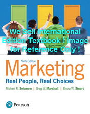 Marketing : Real People, Real Choices by Greg W. Marshall, Michael R. Solomon and Elnora W. Stuart (2017, Paperback)