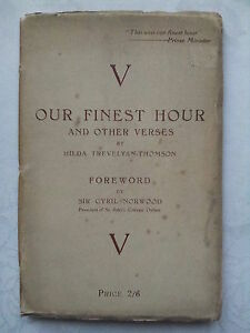 HILDA-TREVELYAN-THOMSON-SIGNED-OUR-FINEST-HOUR-CYRIL-NORWOOD-1ST-43-CHURCHILL